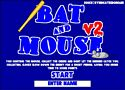 Bat and Mouse – v komoře je myš